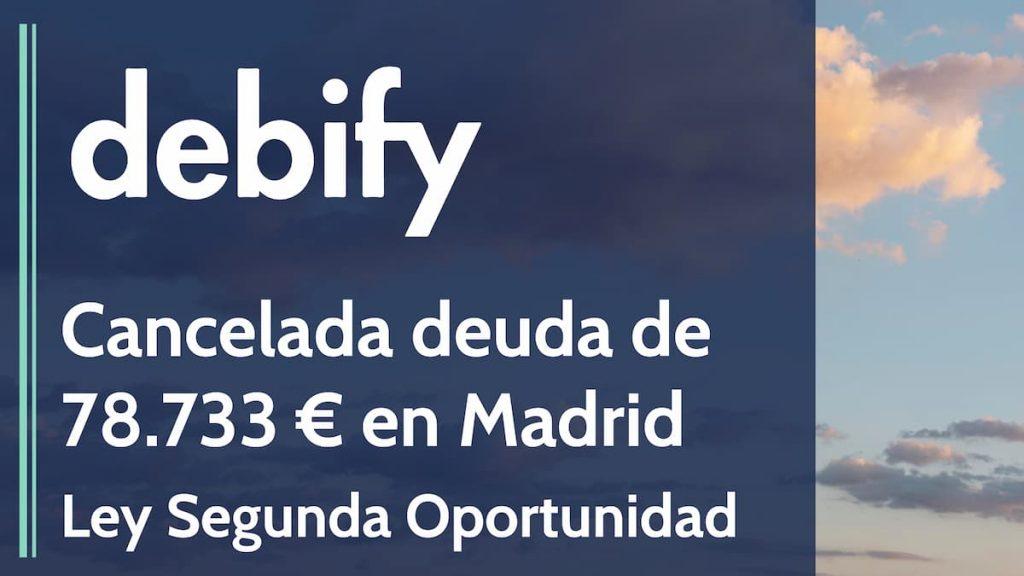 cancelada deuda madrid segunda oportunidad